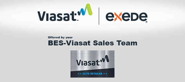 Call 1-866-989-3105 for Exede from your BES-Viasat Sales Team